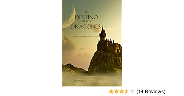 El Destino De Los Dragones (Libro #3 de El Anillo del Hechicero) (Spanish Edition) - Kindle edition by Morgan Rice. Children Kindle eBooks @ Amazon.com.