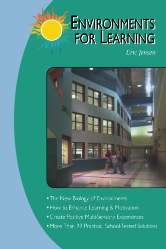 Environments for Learning