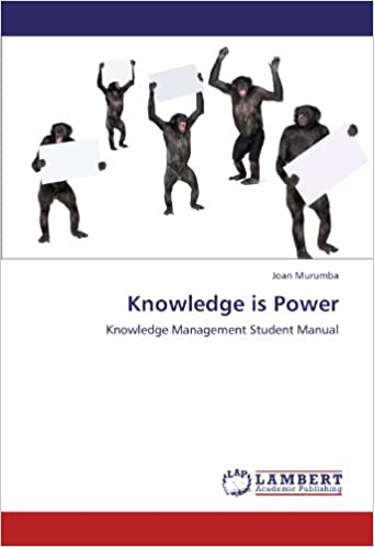 Knowledge is Power: Knowledge Management Student Manual