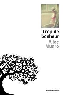 Trop de bonheur par Munro