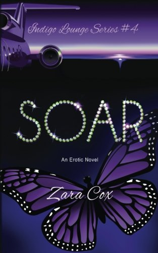 Books : Soar (Indigo Lounge) (Volume 4)