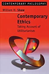 Contemporary Ethics: Taking Account of Utilitarianism
