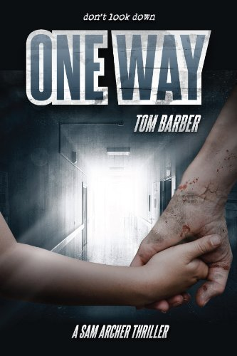 One Way (Sam Archer Book 5) - Toms Miami