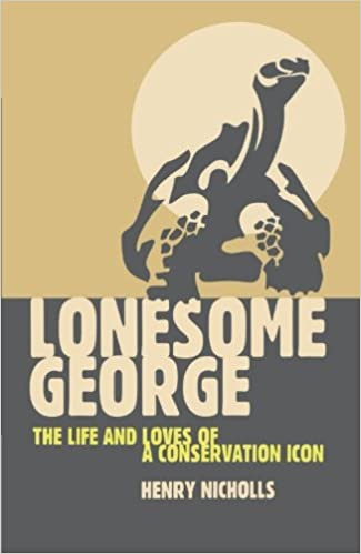 Lonesome George: The Life and Loves of A Conservation Icon: The Life and Loves of the World's Most Famous Tortoise (Macmillan Science)