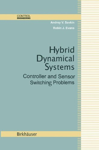 Hybrid Dynamical Systems by Andrey V Savkin