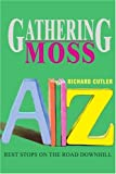 Gathering Moss, Richard Cutler, 0595283918