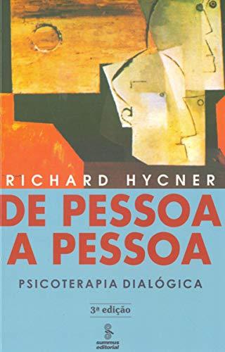 De pessoa a pessoa: psicoterapia dialógica