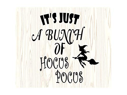 Yetta Quiller Its Just A Bunch of Hocus Pocus Witch Halloween Quote for Silhouette Cricut Cutting Vector Clip Art Digital Circuit Cut]()