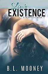 Liv's Existence (Liv Series Book 1)