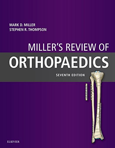 Miller's Review of Orthopaedics E-Book - medicalbooks.filipinodoctors.org