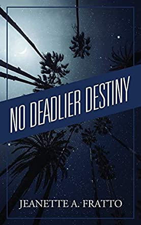 No Deadlier Destiny