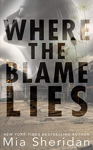 Where the Blame Lies (English Edition) por [Sheridan, Mia]