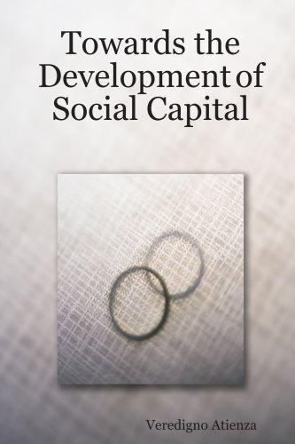 Towards the Development of Social Capital ebook
