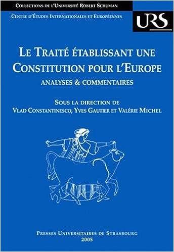 Livres gratuits Le traité établissant une constitution pour l'Europe : Analyses et commentaires pdf