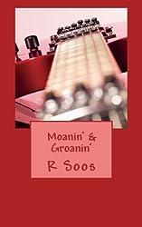 Moanin' & Groanin'