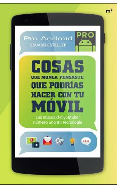 Download Cosas Que Nunca Pensaste Que Podias Hacer Con Tu Movil PDF