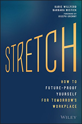 Amazon stretch how to future proof yourself for tomorrows stretch how to future proof yourself for tomorrows workplace by willyerd karie fandeluxe Gallery