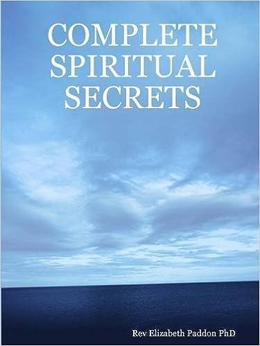 COMPLETE SPIRITUAL SECRETS: Rev Elizabeth Paddon Phd: 9781409291794