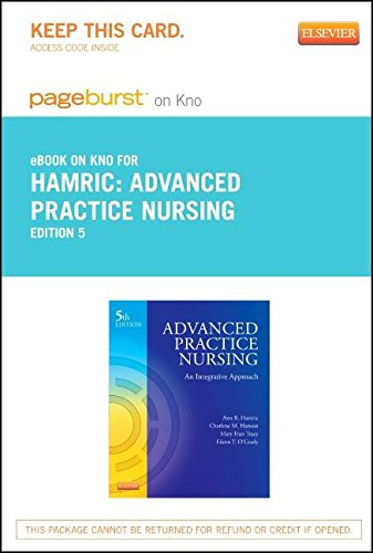 Advanced Practice Nursing - Elsevier eBook on Intel Education Study (Retail Access Card): An Integrative Approach