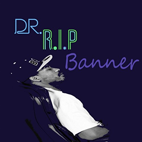 dr r i p banner explicit by r i p on amazon music amazon com