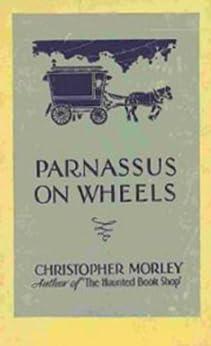 Parnassus On Wheels by [Morley, Christopher]