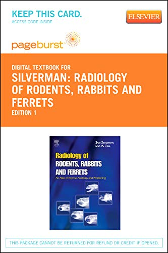 (Radiology of Rodents, Rabbits and Ferrets - Elsevier eBook on VitalSource (Retail Access Card): An Atlas of Normal Anatomy and Positioning)