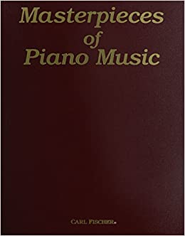 Carl Fischer Masterpieces Of Piano Music: 0798408000066