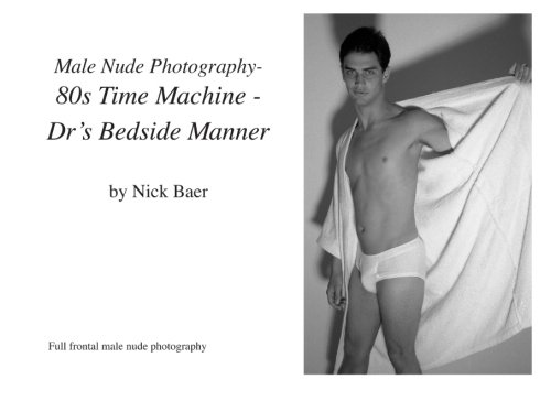 Male Nude Photography- 80s Time Machine- Dr's Bedside Manner