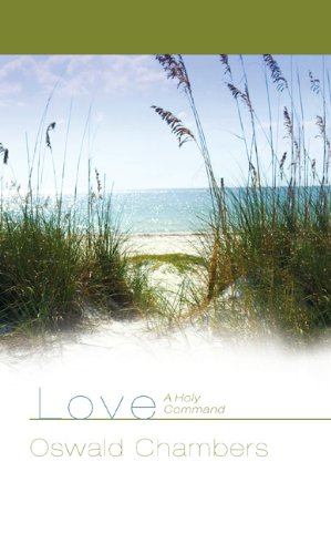 Love: A Holy Command: pdf