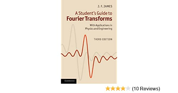 A Student's Guide to Fourier Transforms (Student's Guides) 3