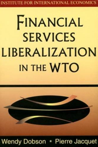 Financial Services Liberalization in the WTO