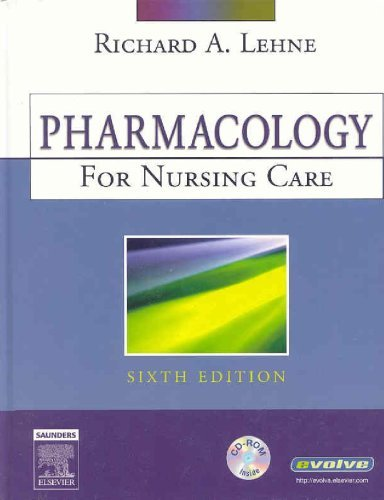Books : By Richard A. Lehne PhD - Pharmacology for Nursing Care (6th Edition) (7.1.2006)