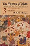 img - for The Venture of Islam, Volume 3 Publisher: University Of Chicago Press book / textbook / text book