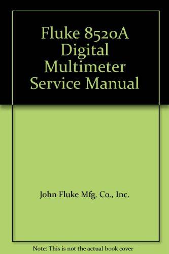 (Fluke 8520A Digital Multimeter Service Manual)