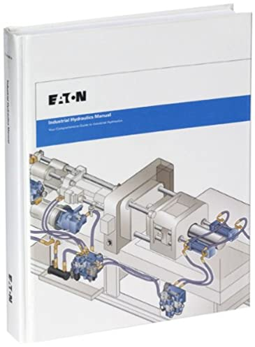 industrial hydraulics manual 5th ed 2nd printing eaton hydraulics rh amazon com eaton industrial hydraulics manual answer book Eaton Hydraulic Motors