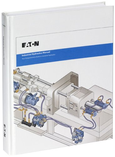 - Industrial Hydraulics Manual 5th Ed. 2nd Printing