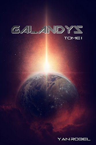 Galandys (Tome 1) (French Edition)