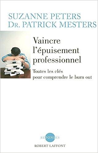 Lire en ligne Vaincre l'épuisement professionnel pdf, epub ebook