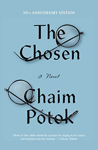 The Chosen by [Potok, Chaim]