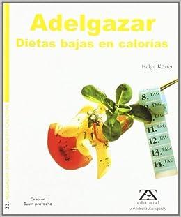 Adelgazar Dietas Bajas En Calorias (Spanish) Paperback – 1999