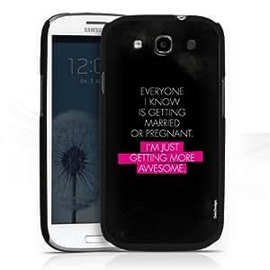 Carcasa Design Funda para Samsung Galaxy S3 i9300 / LTE i9305 HardCase black - I'm just getting more awesome
