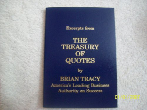 Excerpts from The treasury of quotes by Brian Tracy, America