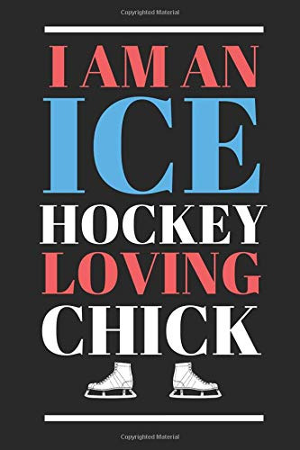 Pdf Outdoors I Am An Ice Hockey Loving Chick: The Perfect Notebook For The Lady Who Loves The Sport Of Ice Hockey.