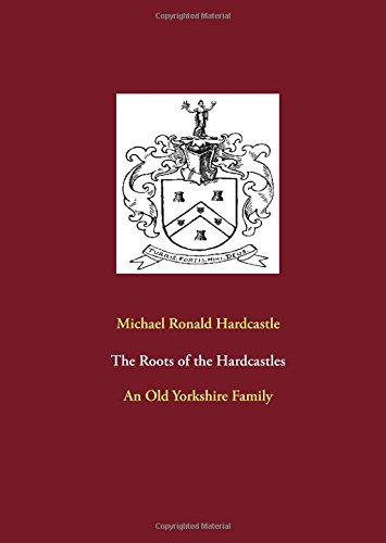 Read Online The Roots of the Hardcastles pdf epub
