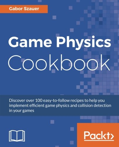 Game Physics Cookbook Gabor Szauer product image