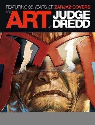 [(The Art of Judge Dredd: Featuring 35 Years of Zarjaz Covers )] [Author: Keith Richardson] [Sep-2012] PDF