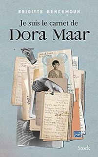 Je suis le carnet de Dora Maar, Benkemoun, Brigitte