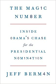 Book The Magic Number: Inside Obama's Chase for the Presidential Nomination