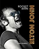 Book cover from Elton John: Rocket Man by Chris Roberts