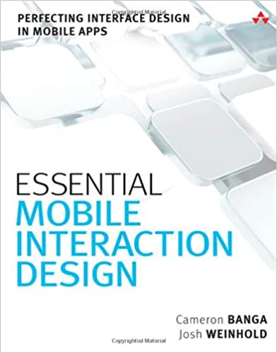 Essential Mobile Interaction Design: Perfecting Interface
